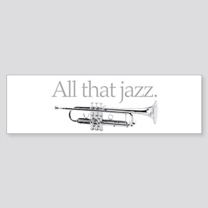 All That Jazz Sticker (Bumper)