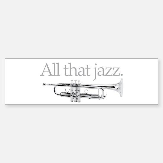 All That Jazz Sticker (Bumper)