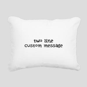 Two Line Custom Message Rectangular Canvas Pillow