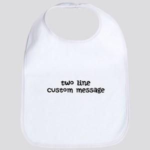 Two Line Custom Message Bib