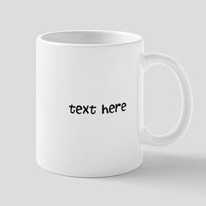 One Line Custom Message Mug