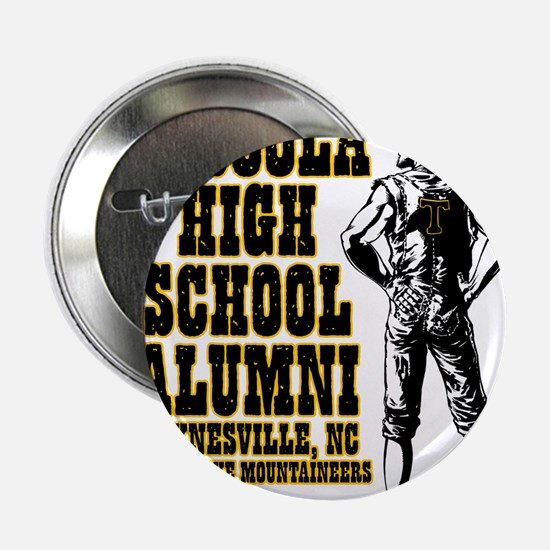 "Tuscola High School Alumni 2.25"" Button"