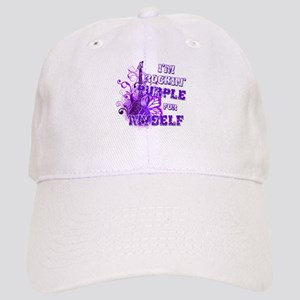 Im Rockin Purple for Myself Cap