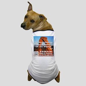 Delicate Arch No Rock Climbing Dog T-Shirt