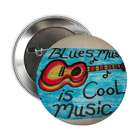 "BLUES MUSIC IS COOL MUSIC cartoon design. 2.25"" Bu"