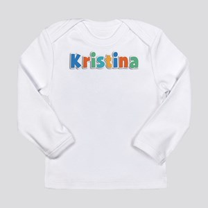 Kristina Spring11B Long Sleeve Infant T-Shirt