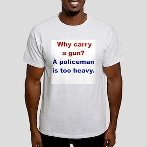 WHY CARRY A GUN A POLICEMAN IS TOO HEAVY.pub L