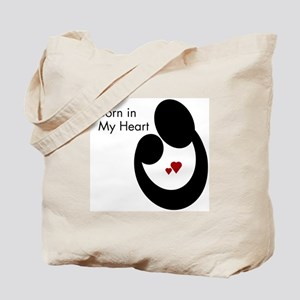BORN IN MY HEART Tote Bag