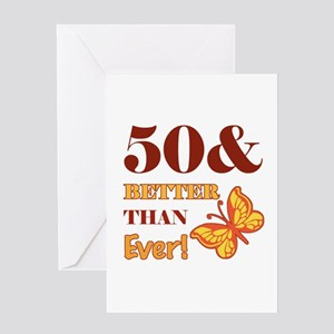 50 And Better Than Ever! Greeting Card