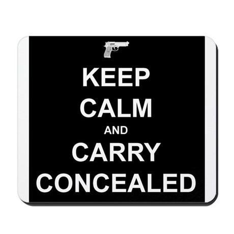 Keep Calm Carry Concealed Mousepad