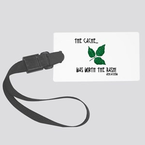 The Cache was worth the rash! Large Luggage Tag