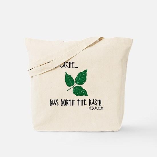The Cache was worth the rash! Tote Bag