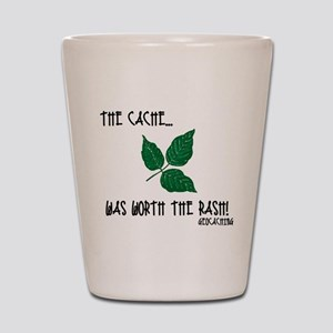 The Cache was worth the rash! Shot Glass