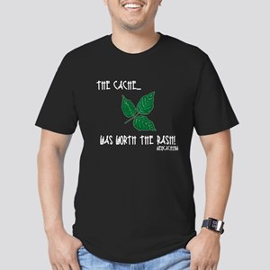 The Cache was worth the rash! Men's Fitted T-Shirt