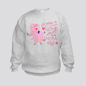 Gotta Love My Show Pig Kids Sweatshirt