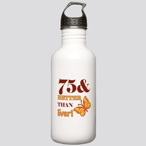 75 And Better Than Ever! Stainless Water Bottle 1.