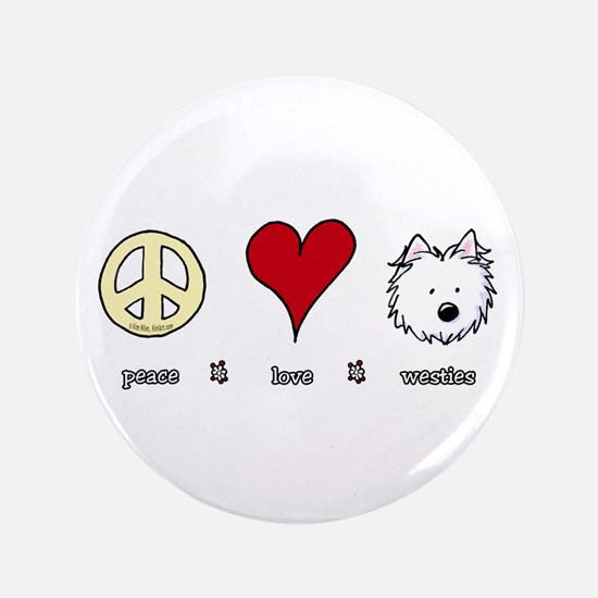 "Peace Love Westies 3.5"" Button"