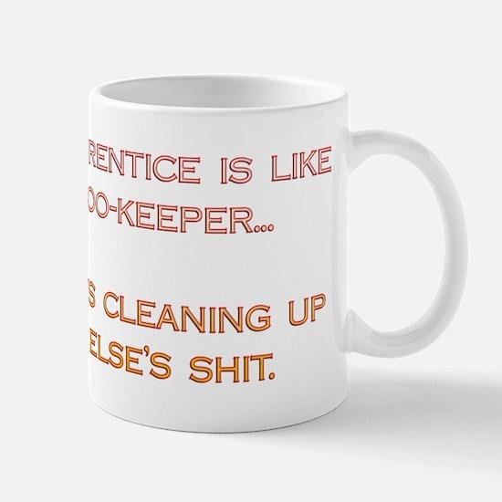 Being An Apprentice... Mug