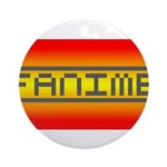 Fanime Ornament (Round)