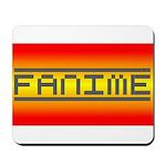 Fanime Mousepad