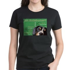 Got Entlebucher? Woof Cloud Green Women's Dark T-S