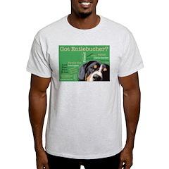Got Entlebucher? Woof Cloud Green T-Shirt