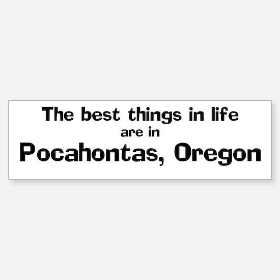 Pocahontas: Best Things Bumper Bumper Bumper Sticker
