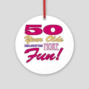 Fun 50th Birthday Gifts Ornament (Round)