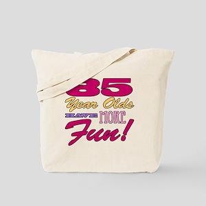 Fun 85th Birthday Gifts Tote Bag