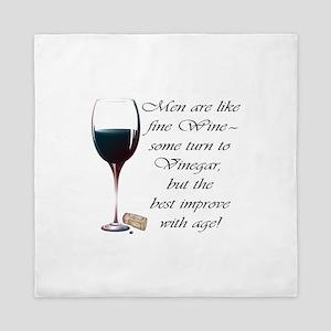 Men are like fine Wine Queen Duvet