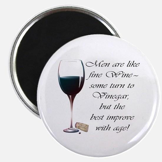 """Men are like fine Wine 2.25"""" Magnet (10 pack)"""