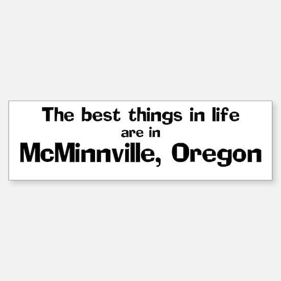 McMinnville: Best Things Bumper Bumper Bumper Sticker