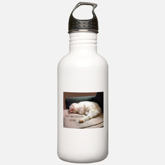 Rise And Shine? Nope. Water Bottle