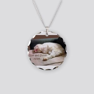 Rise And Shine? Nope. Necklace Circle Charm