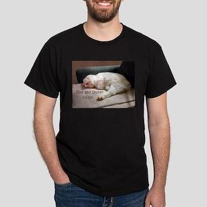 Rise And Shine? Nope. Dark T-Shirt