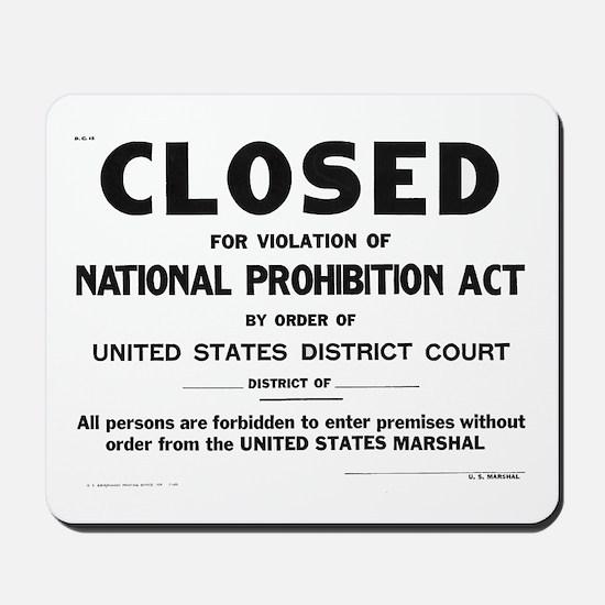 Prohibition Sign Mousepad