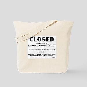 Prohibition Sign Tote Bag