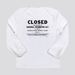 Prohibition Sign Long Sleeve Infant T-Shirt
