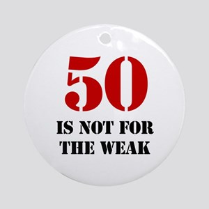 50th Birthday Gag Gift Ornament (Round)