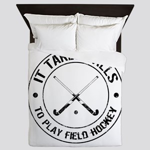 It Takes Balls To Play Field Hockey Queen Duvet