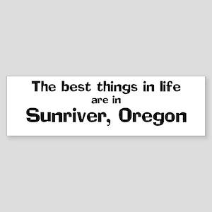 Sunriver: Best Things Bumper Sticker