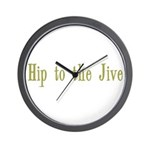 Hip to the Jive Wall Clock