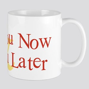 Plant You Now & Dig You Later Mug