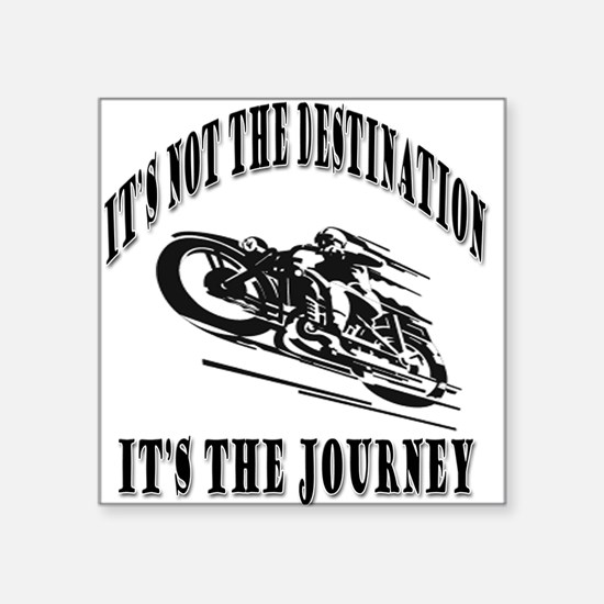 "It's the Journey Square Sticker 3"" x 3"""