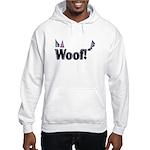 Woof! Hooded Sweatshirt