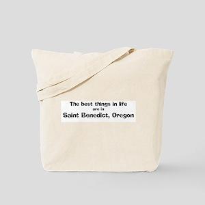 Saint Benedict: Best Things Tote Bag