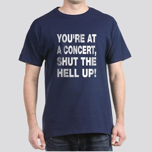 You're at a concert! Dark T-Shirt