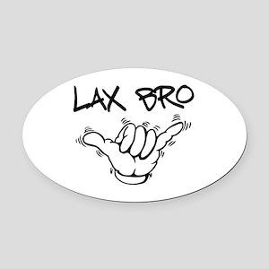 Hang Loose Lax Bro Oval Car Magnet