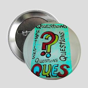 """QUESTIONS cartoon design. 2.25"""" Button"""