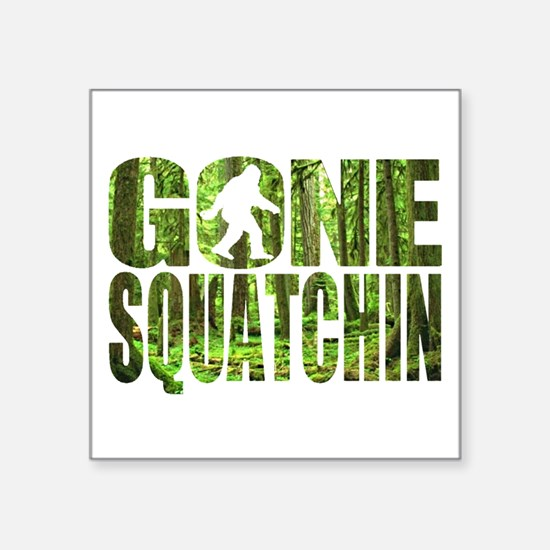 Gone Squatchin *Special Deep Forest Edition* Squar